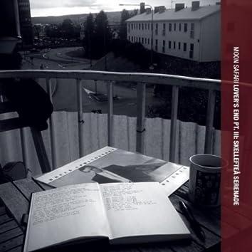 Lover's End Pt. III: Skellefteå Serenade