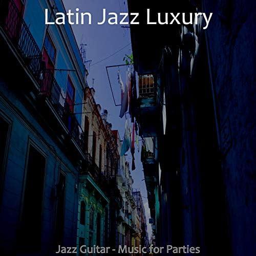 Latin Jazz Luxury