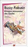 Histoire amoureuse des Gaules - Flammarion - 10/07/2007