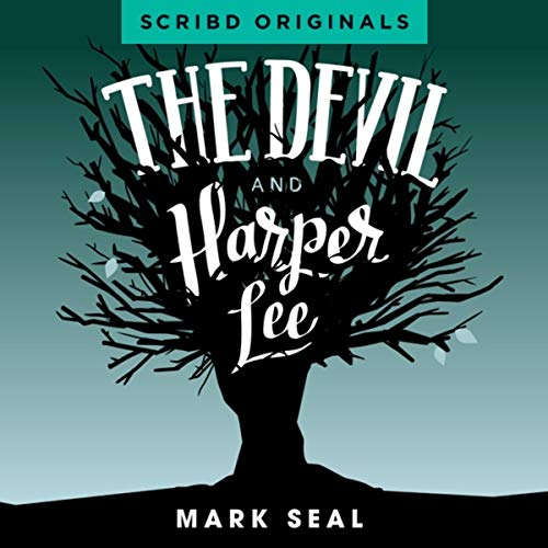 The Devil and Harper Lee audiobook cover art