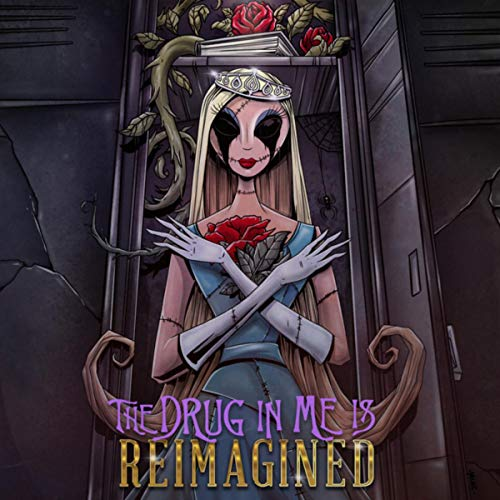 The Drug In Me Is Reimagined [Explicit]