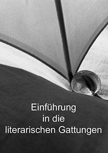Einführung in die literarischen Gattungen