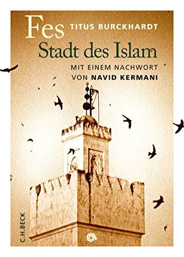 Fes: Stadt des Islam (Neue Orientalische Bibliothek) (German Edition)