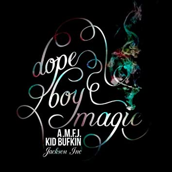 Dope Boy Magic - Single