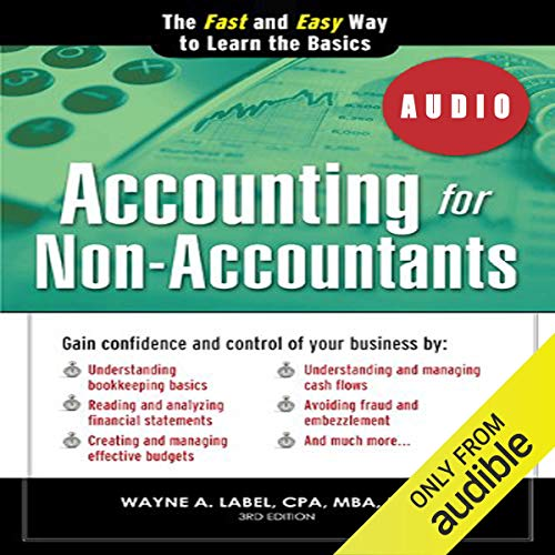 Accounting for Non-Accountants, 3E Audiobook By Wayne Label cover art