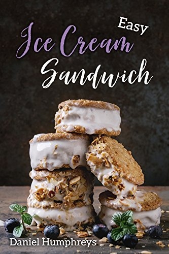 Easy Ice Cream Sandwiches: The Best and Creamiest Recipes to Make at Home