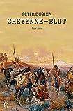 CHEYENNE-BLUT: Der Western-Klassiker!