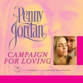 Campaign for Loving                   By:                                                                                                                                 Penny Jordan                               Narrated by:                                                                                                                                 Patience Tomlinson                      Length: 5 hrs and 6 mins     1 rating     Overall 5.0