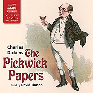 The Pickwick Papers                   By:                                                                                                                                 Charles Dickens                               Narrated by:                                                                                                                                 David Timson                      Length: 32 hrs and 12 mins     152 ratings     Overall 4.5