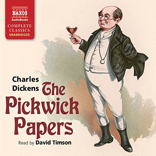 The Pickwick Papers                   By:                                                                                                                                 Charles Dickens                               Narrated by:                                                                                                                                 David Timson                      Length: 32 hrs and 12 mins     151 ratings     Overall 4.5