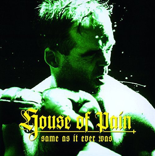 House of Pain - Same As It Ever Was [Vinyl LP]