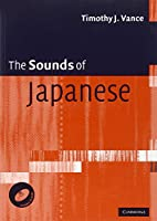 The Sounds of Japanese with Audio CD (CD-ROM)