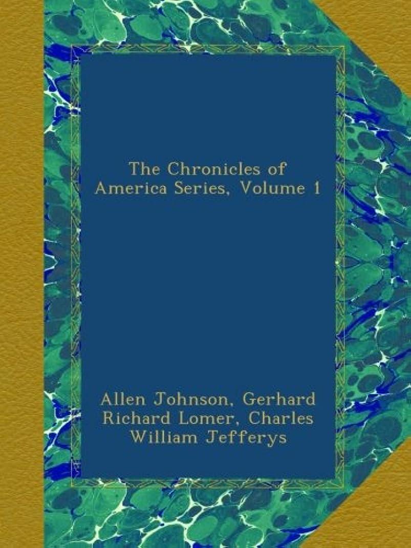 知事スチール雑種The Chronicles of America Series, Volume 1