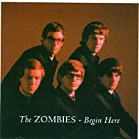 Begin Here...Plus by The Zombies (1999-05-11)