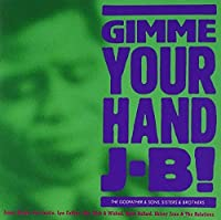 Gimme Your Hand Jb by Gimme Your Hand Jb! (2003-02-28)