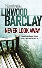 [(Never Look Away)] [By (author) Linwood Barclay] published on (January, 2011)