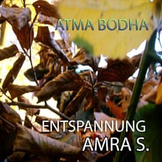 Atma Bodha: Entspannungsmusik von Amra S. Titelbild
