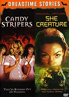 She Creature/Candy Stripers