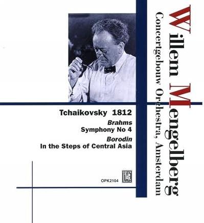 チャイコフスキー : 大序曲 「1812年」 他 (Tchaikovsky : 1812, Brahms : Symphony No. 4, Borodin : In the Steps of Central Asia / Willem Mengelberg, Concertgebouw Orchestra, Amsterdam)