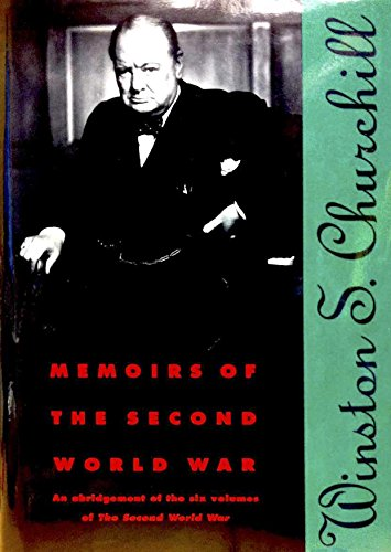 Memoirs of the Second World War: An Abridgement of the Six Volumes of...