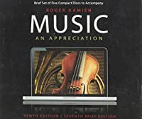 Music, an Appreciation (Tenth Edition, S