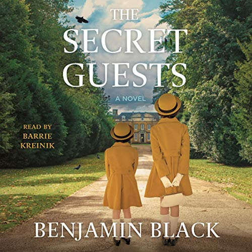 The Secret Guests Audiobook By Benjamin Black cover art