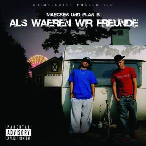 Maeckes & Plan B
