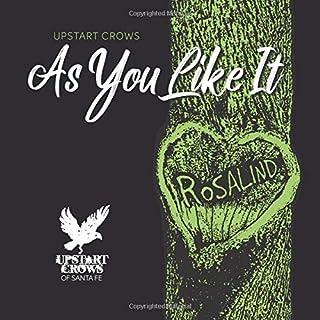 Upstart Crows As You Like It