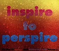 Inspire to Perspire