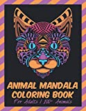 Animal Mandala Coloring Book For Adults, 100+ Animals: Animal Coloring Sheet | 200+ Pages | Llamas, Lions, Ponies, Eagles, Elephants, Owls, Horses, Dogs, Cats...