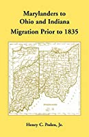 Marylanders to Ohio and Indiana, Migration Prior to 1835