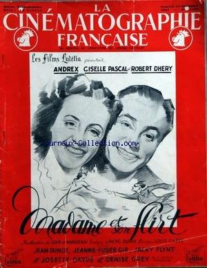CINEMATOGRAPHIE FRANCAISE (LA) [No 1132] du 24/11/1943 - MADAME ET SON FLIRT - FILM DE JEAN DE MARGUENAT - M. DURAN - MUSIQUE DE L. GASTE - AVEC ANDREX - GISELLE PASCAL ET ROBERT DHERY - JEAN DUNOT - JEANNE-FUSIER GIR - DENISE GREY - J. FLYNT