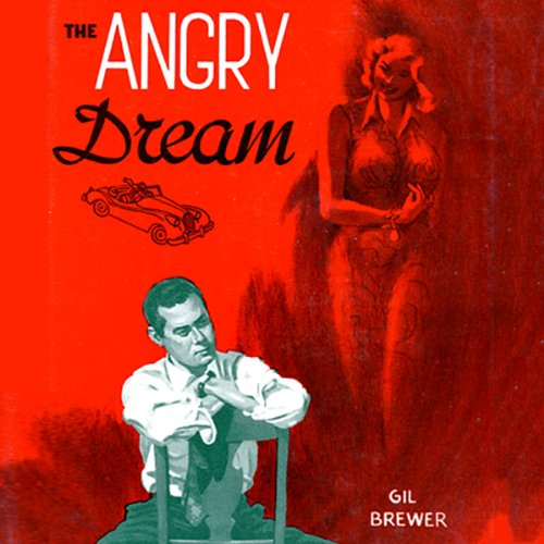 The Angry Dream audiobook cover art