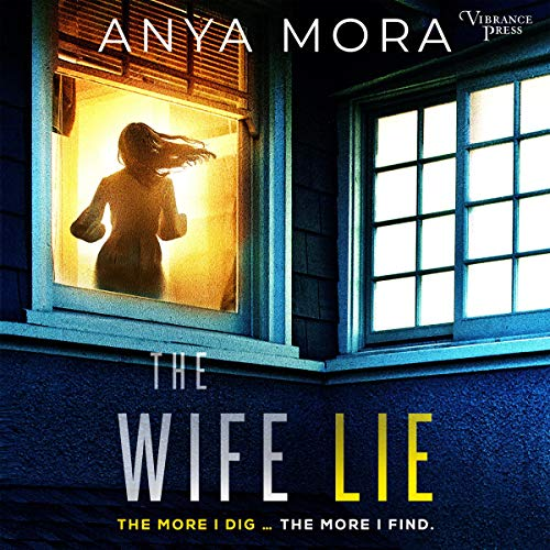 The Wife Lie: A Suspense with a Shocking Twist