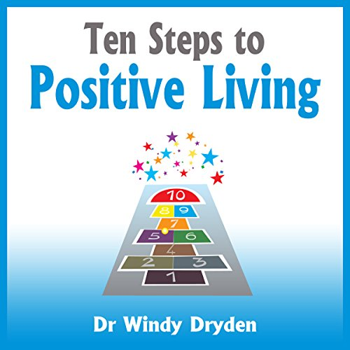 Ten Steps to Positive Living audiobook cover art