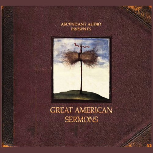 Great American Sermons audiobook cover art