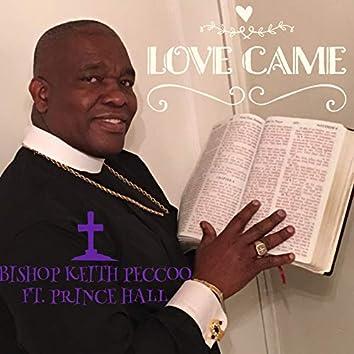 Love Came