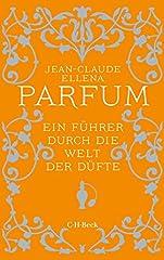 Parfum: Ein Führer durch