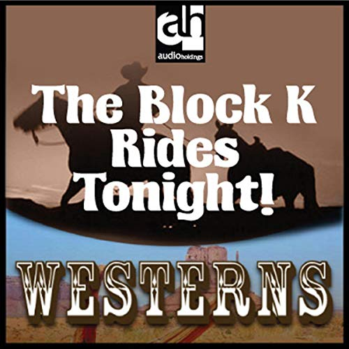 The Block K Rides Tonight!  By  cover art