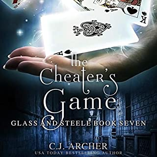 The Cheater's Game      Glass and Steele, Book Seven              By:                                                                                                                                 C.J. Archer                               Narrated by:                                                                                                                                 Marian Hussey                      Length: 9 hrs and 24 mins     16 ratings     Overall 4.8