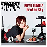 Broken Sky (TVアニメ「無能なナナ」オープニングテーマ)