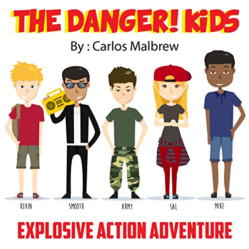 The DANGER! Kids audiobook cover art