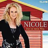 Songtexte von Nicole - Das ist mein Weg