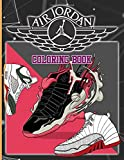 Air Jordan Coloring Book: Air Jordan Creativity & Relaxation Coloring Books For Adults Color To Relax