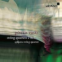 Vasks: String Quartet No. 5, String Quartet No. 2 'Summer Tunes by Spikeru String Quartet