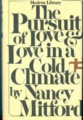 The Pursuit of Love & Love in a Cold Climate