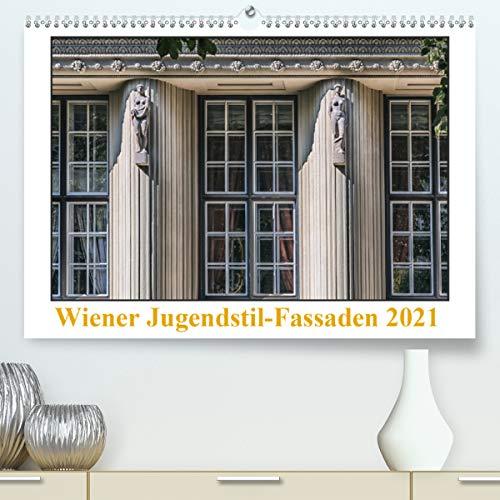 Wiener Jugendstil-Fassaden (Premium, hochwertiger DIN A2 Wandkalender 2021, Kunstdruck in Hochglanz)