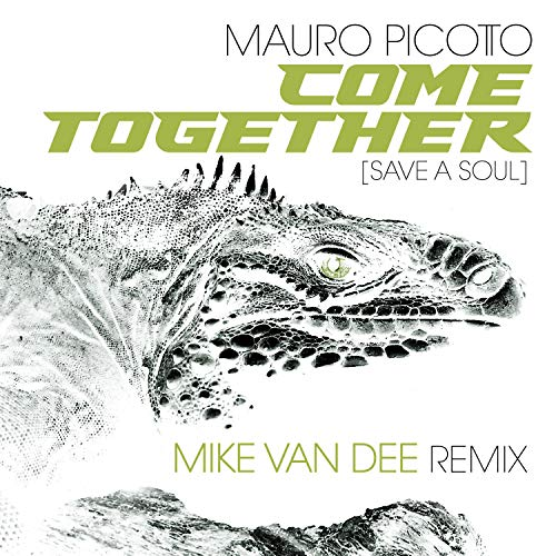 Come Together (save A Soul) (Mike Van Dee Remix Extended)