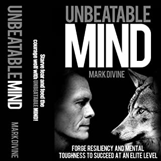 Unbeatable Mind: Forge Resiliency and Mental Toughness to Succeed at an Elite Level (Second Edition)                   Written by:                                                                                                                                 Mark Divine                               Narrated by:                                                                                                                                 Clinton Carew                      Length: 5 hrs and 32 mins     1 rating     Overall 5.0