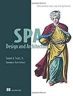 SPA Design and Architecture: Understanding Single Page Web Applications
